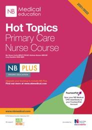 Hot Topics Primary Care Nurse 2021-2022 Booklet